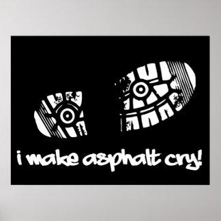 I Make Asphalt Cry Shoe Track Running Poster