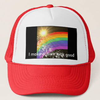 I make autism look good trucker hat