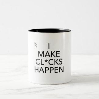 I Make Cl*cks Happen Two-Tone Coffee Mug