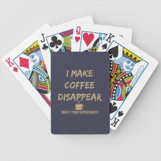 I Make Coffee Disappear Playing Cards