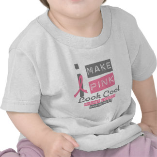 I Make Pink Look Cool Breast Cancer Awareness v1 Shirt