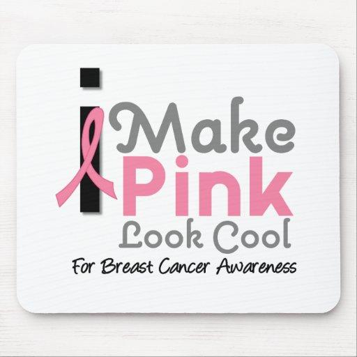 I Make Pink Look Cool Breast Cancer Awareness v3 Mousepads