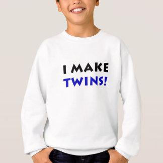 I Make Twins Sweatshirt