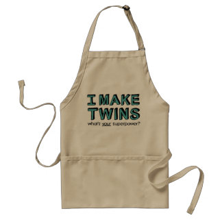 I MAKE TWINS, what's your superpower? Aprons