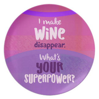 I Make Wine Disappear - What's Your Superpower? Plate