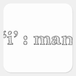 'i' : man (Karl Lentz) Square Sticker