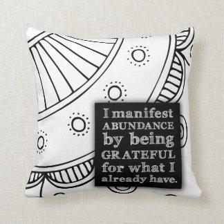 I Manifest Abundance By Being Grateful Affirmation Throw Pillow