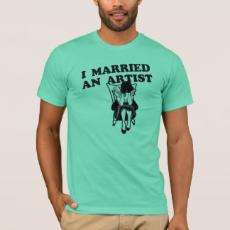 I Married an Artist T-Shirt