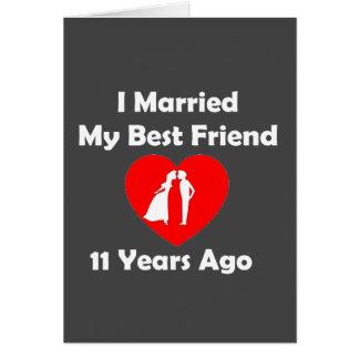 I Married My Best Friend 11 Years Ago Card