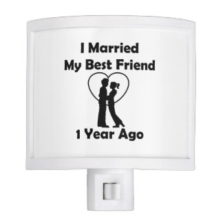 I Married My Best Friend 1 Year Ago Nite Lite