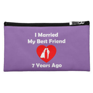 I Married My Best Friend 7 Years Ago Cosmetic Bag