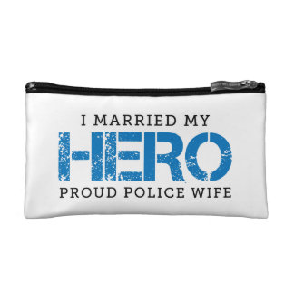 I Married My Hero - Police Wife Cosmetic Bags