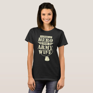 I Married My Hero Proud Army Wife T-Shirt
