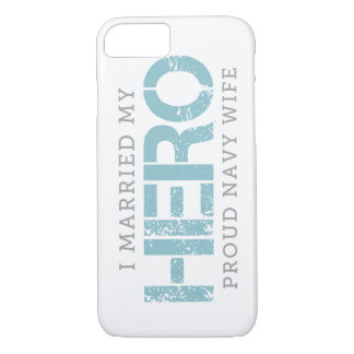 I Married My Hero - Sailor's Wife iPhone 8/7 Case