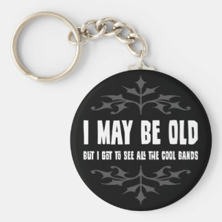 I May Be Old But... Basic Round Button Keychain