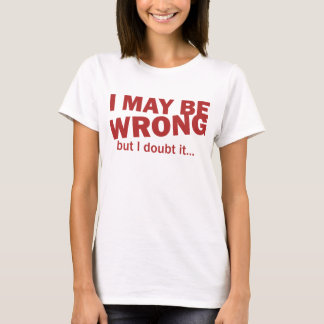 I may be wrong, but I doubt it... T-Shirt