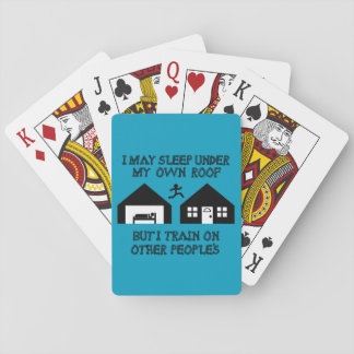 I May Sleep Under My Own Roof Playing Cards