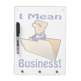 I Mean Business Dry Erase Board