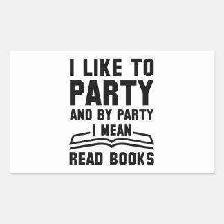 I Mean Read Books Sticker