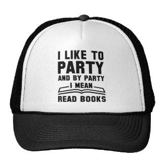 I Mean Read Books Trucker Hat