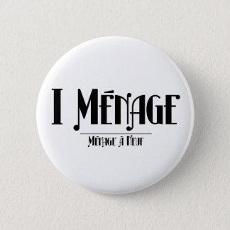 I Ménage Button