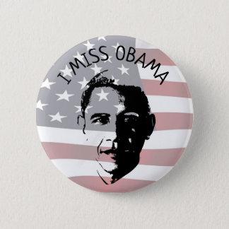 I Miss Barack Obama Button