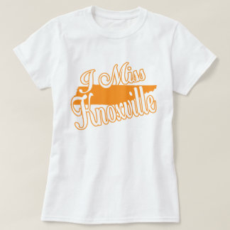 I Miss Knoxville Tennessee Orange State TN T-Shirt