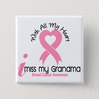 I Miss My Grandma Breast Cancer 2 Inch Square Button