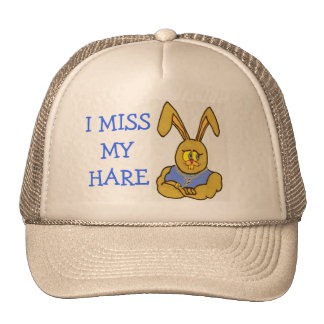 I Miss My Hare and My Hair Trucker Hat
