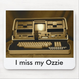 I miss my Ozzie Mouse Pad