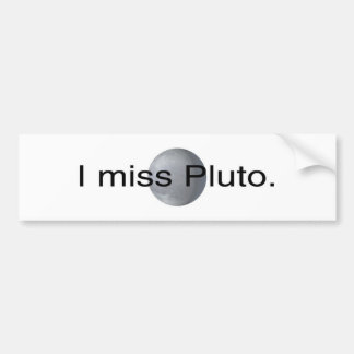 I miss pluto bumper sticker