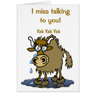 I miss talking to you! card