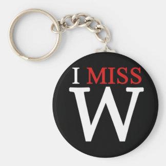i MISS W! Keychains