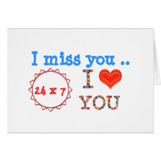 I miss YOU - A gift of expression n impact of love Card