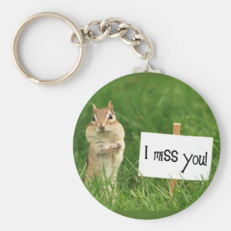I Miss You Chipmunk with Sign Basic Round Button Keychain