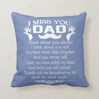 I MISS YOU, DAD THROW PILLOW