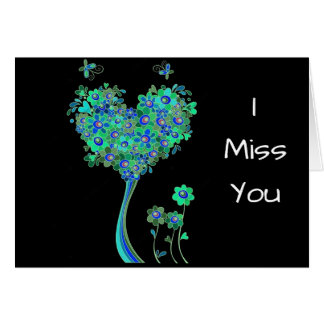"""I MISS YOU"" ""DO YOU MISS ME"" CARD"