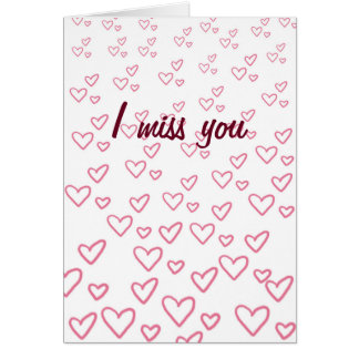 I Miss You Hearts Card