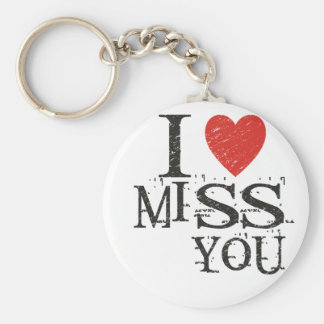 I miss you, love basic round button keychain