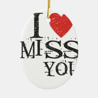 I miss you, love ceramic oval ornament