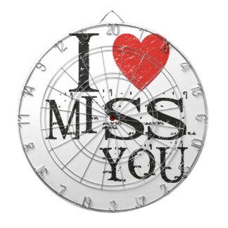 I miss you, love dartboard