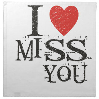 I miss you, love napkin