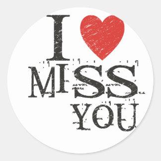I miss you, love round sticker