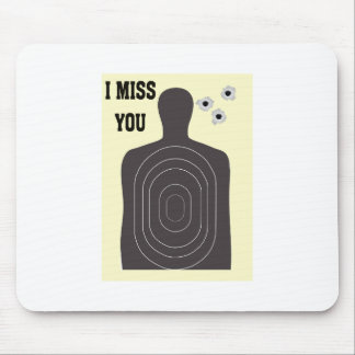 I MISS YOU MOUSE PAD