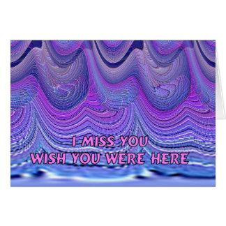 I Miss You Wish You Were Here Greeting Card