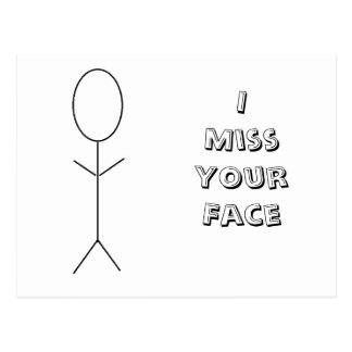 I Miss Your Face Postcard