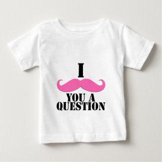 I Moustache You A Question Pink Moustache Baby T-Shirt