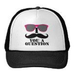 I Moustache You A Question Pink Sunglasses Trucker Hat
