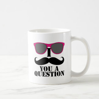 I Moustache You A Question with Pink Sunglasses Classic White Coffee Mug