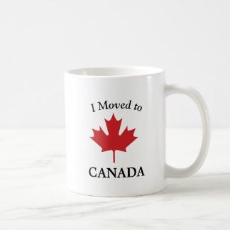 I Moved to Canada, Moving to Canada Coffee Mug